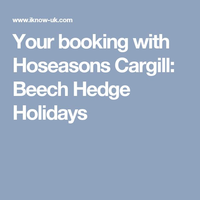 Your booking with Hoseasons Cargill: Beech Hedge Holidays