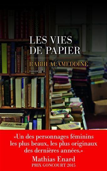 Les vies de papier / Rabih Alameddine