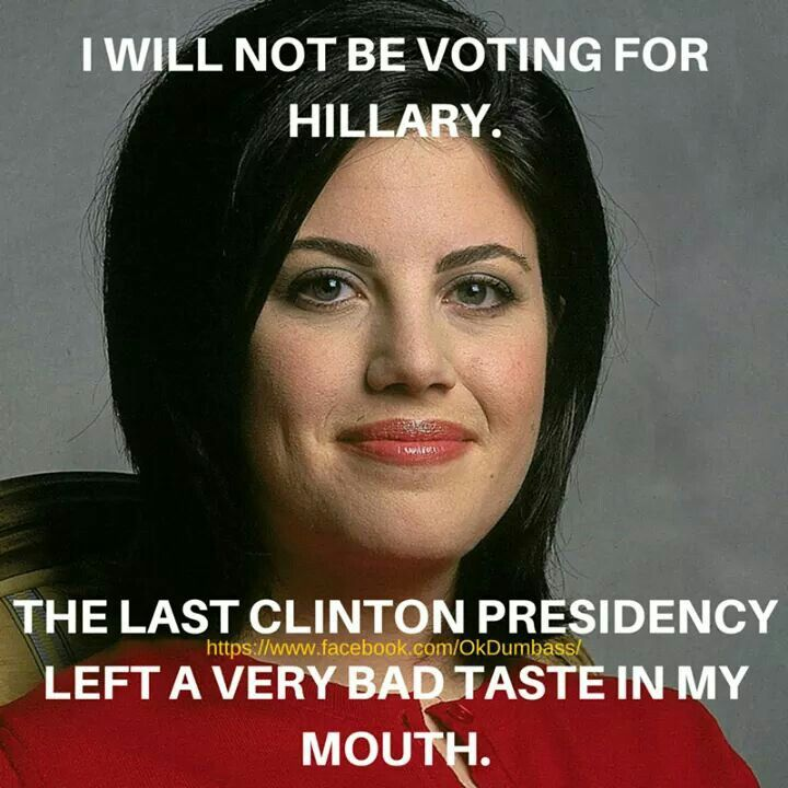 Monica Lewinsky represents the wife because she was unfaithful like Bill Clinton ;)