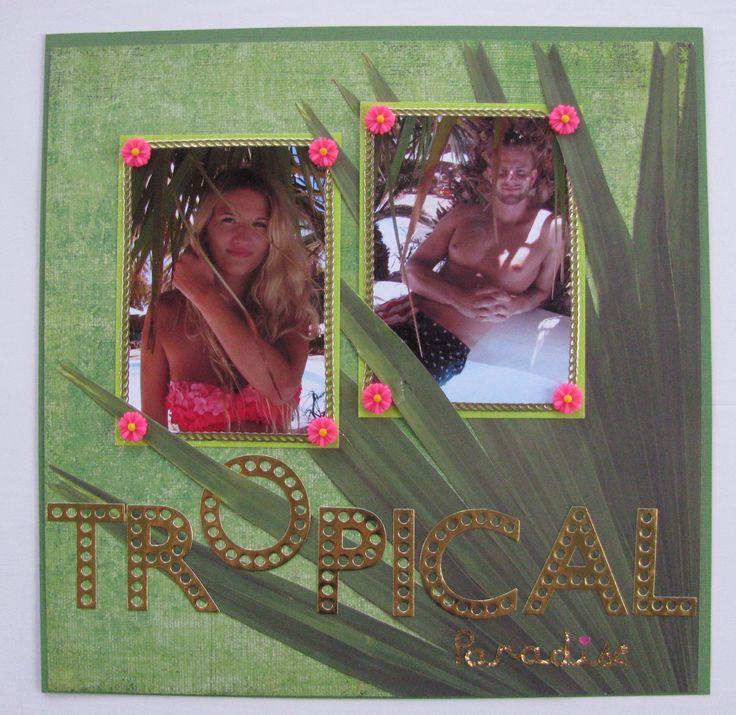 "Scrapbook page: ""Tropical paradise""                           #grancanaria #green #palm #tree #pink #roses #gold #warm #summer #bikini #swim #love #boyfriend #girlfriend #syden #paradise"