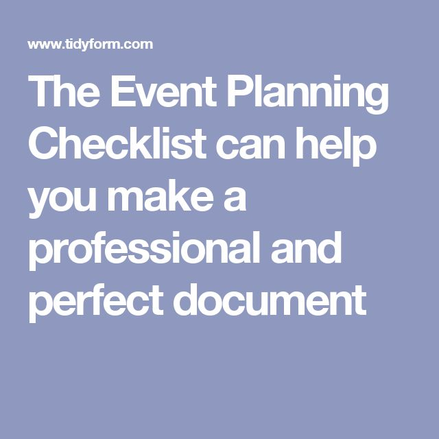 The Event Planning Checklist can help you make a professional and perfect document