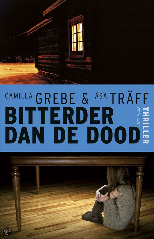 Gelezen mei 2014, 3* : Tip van Brigitte: Bitterder dan de dood van Camilla Grebe en Åsa Träff - 2e boek (*) Minder dan hun debuut, maar evengoed leuk om te lezen.
