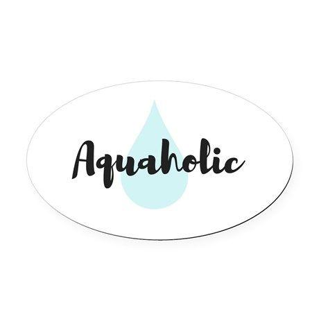 Aquaholic Oval Car Magnet on CafePress.com