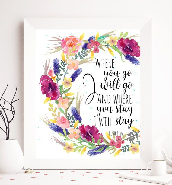 Ruth 1:16 Where you go I will go Bible printable by SoulPrintables