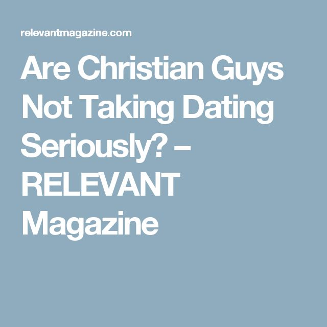 Relevant magazine dating non christian