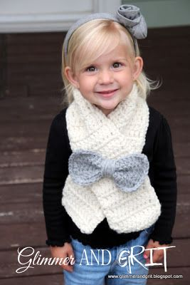 Glimmer And Grit: Easy Beginner Chunky Crochet Bow Toddler Scarf One more project for my loooong list. But it's too cute to pass and Fe will love it!
