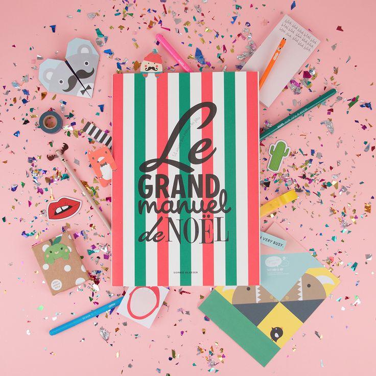 """""""Le Grand Manuel de Noël"""" is back in stock, c'est un concentré de bonnes idées et de chouettes activités."""