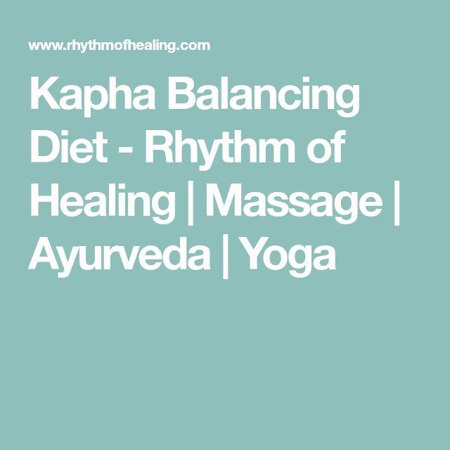 Kapha Balancing Diet - Rhythm of Healing | Massage | Ayurveda | Yoga