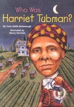 Who Was Harriet Tubman? by Yona Zeidis McDonough