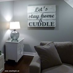 Wood sign Let's Stay home & Cuddle Painted wood sign www.soulstyle.ca
