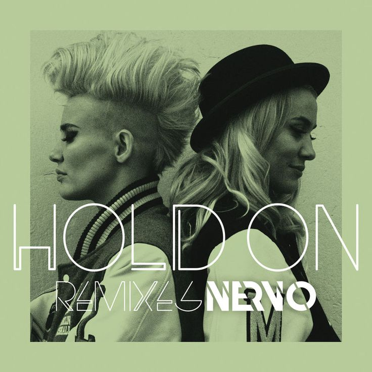 Hold On by Nervo - Hold On