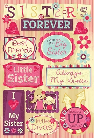 Sisters Forever - Cardstock Scrapbooking Stickers