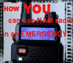 How YOU Can Use HAM Radio In Emergencies -Posted Jan 17