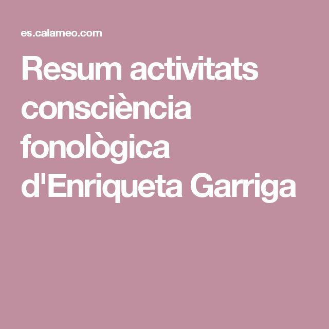 Resum activitats consciència fonològica d'Enriqueta Garriga
