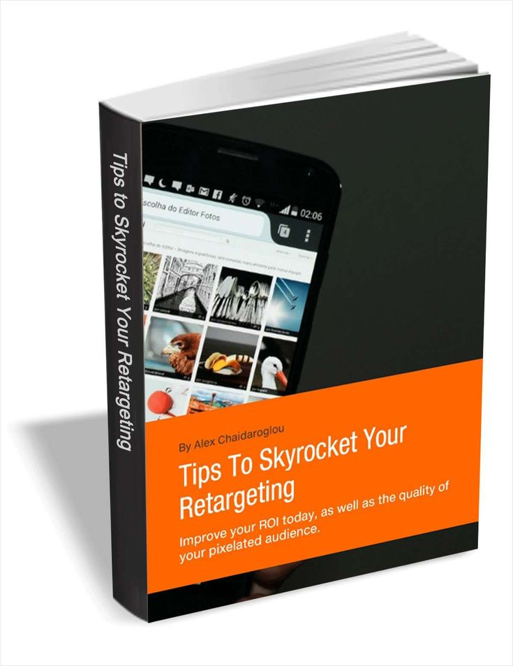 Tips To Skyrocket Your Retargeting