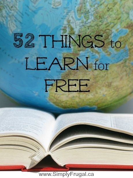 Learning new skills doesn't have to cost a lot. In fact, learning something new doesn't have to cost a cent! For this week's 52 Ways to Save post, I've rounded
