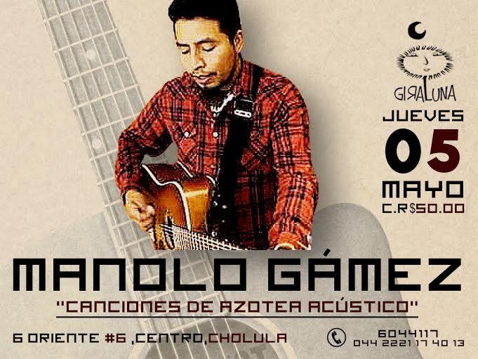 """Jueves 05: """"Canciones de azotea acústico"""" con Manolo Gámez"""