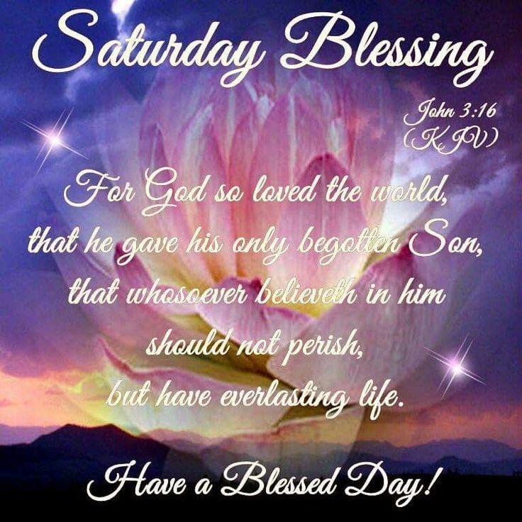 Saturday Blessings good morning saturday saturday quotes good morning saturday saturday blessings saturday images