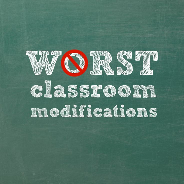 10 Worst Modifications for Students with Disabilities (and 100+ Good Ones!)
