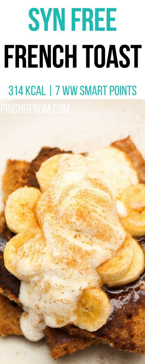 Syn Free French Toast | Pinch Of Nom Slimming World Recipes   314 kcal | Syn Free | 7 Weight Watchers Smart Points