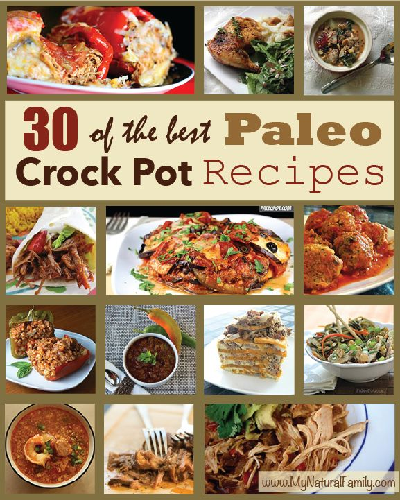 30 Paleo Crock Pot Recipes with images of each recipe to help you find your favorite gluten free and dairy free crock pot recipes.