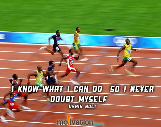 Usain Bolt. He was a bit too much about himself for my taste, but he was a great athlete and knew how to push himself. I respect him for that.