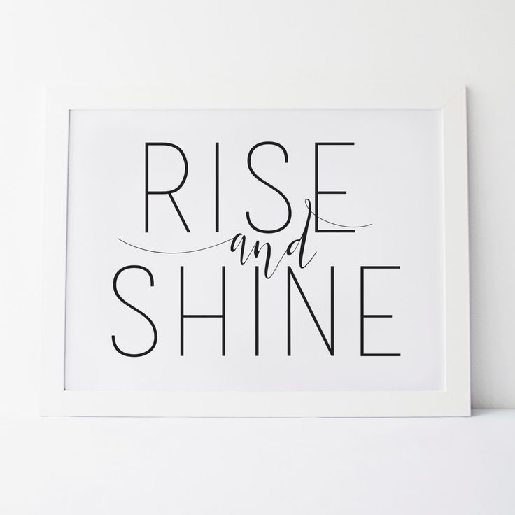 Printable Art Rise and Shine Print Bedroom Print Dorm Print Dorm Decor Dorm Art Wall Print Black and White Typography Print Typography Art  These files are ready to download immediately! So theres no need to wait for shipping! All files are available once your payment has cleared. That means you save time and money on shipping!  ❤ To have this and other prints printed and shipped visit: https://www.etsy.com/ca/shop/elemenopeedesign?section_id=17109875&ref&#x3...
