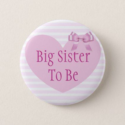 Big Sister to be Pink Bow Baby Shower Button - baby shower ideas party babies newborn gifts