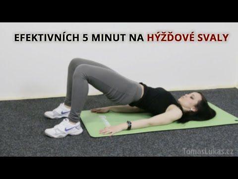EFEKTIVNÍCH 5 MINUT NA HÝŽĎOVÉ SVALY - YouTube