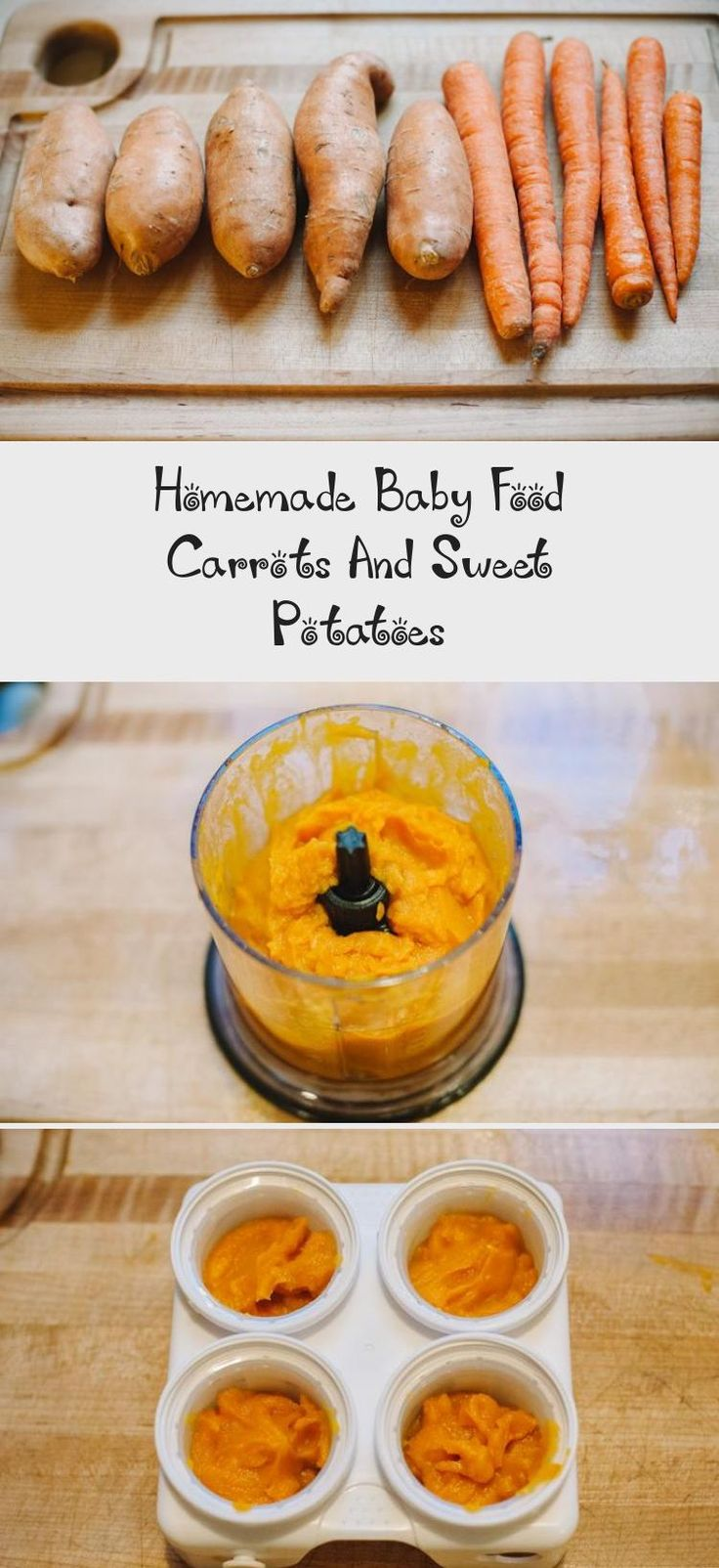 Homemade Baby Food Carrots And Sweet Potatoes   Baby food ...