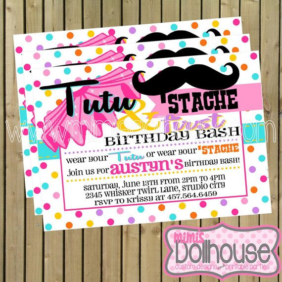 Tutu and 'Stache Invitation- Tutu and Stache Birthday Invitation- Tutu/Stache Birthday Party Invitation PDF/JPEG on Etsy, $12.99