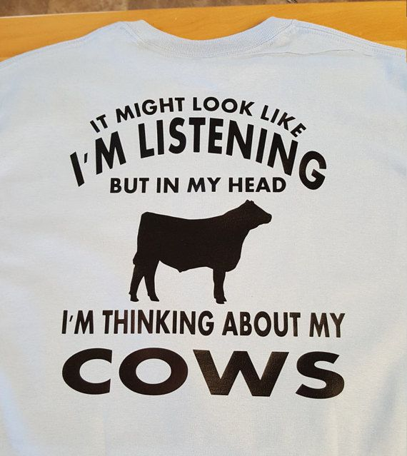 Hey, I found this really awesome Etsy listing at https://www.etsy.com/listing/463050739/it-might-look-like-im-listening-cow-t