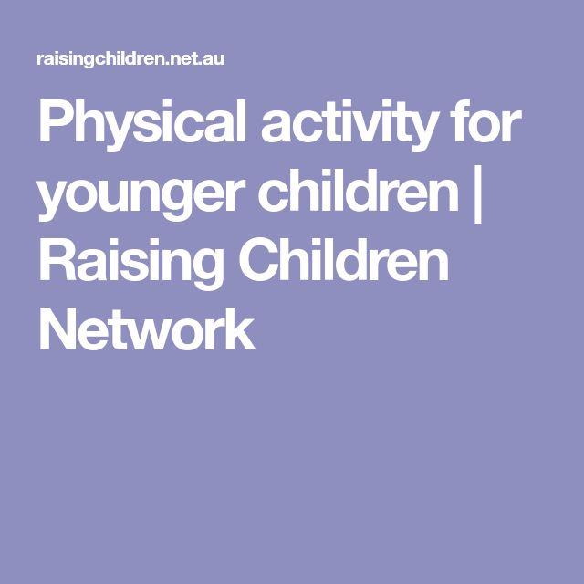 Physical activity for younger children | Raising Children Network