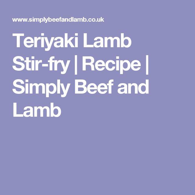 Teriyaki Lamb Stir-fry | Recipe | Simply Beef and Lamb