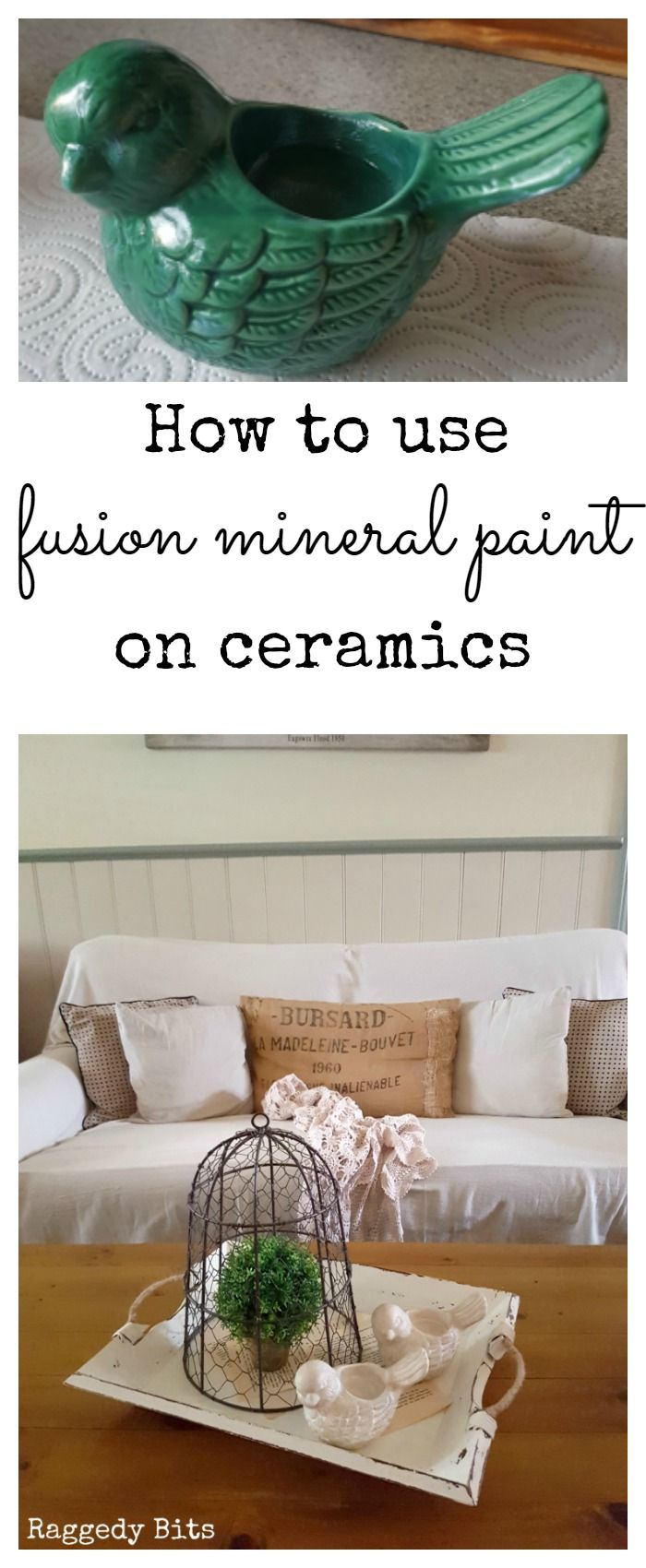 Ever wondered how to use Fusion Mineral Paint on ceramics? Sharing a fun tutorial on how to and add some farmhouse charm to dated pieces | www.raggedy-bits.com