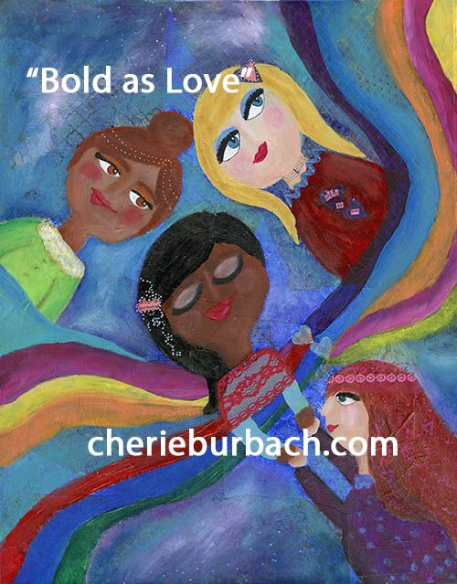 "Inspired by Jimi Hendrix's ""Bold as Love,"" this painting represents a place that is beyond borders, where only feelings exist and where lifting each other up is the only way to get entrance.  I was inspired by Hendrix's lyrics and the way he equates colors to emotion, and as I listened to this song over and over I pictured a place where women could support each other in the truest sense possible, as soul sisters."
