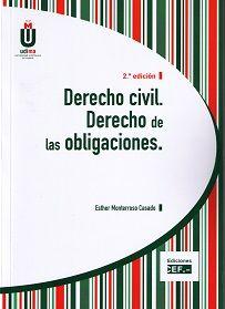 Derecho civil. Derecho de las obligaciones / Esther Monterroso Casado