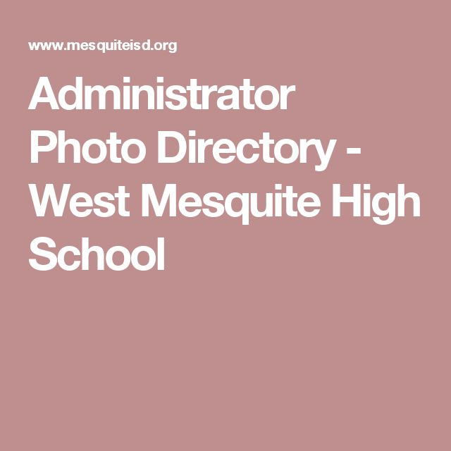 Administrator Photo Directory - West Mesquite High School