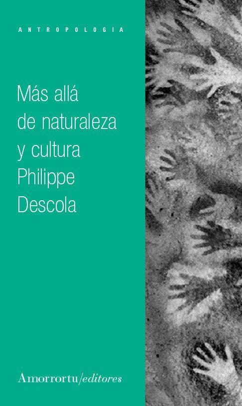 mas alla de naturaleza y cultura-philippe descola-9789505183500