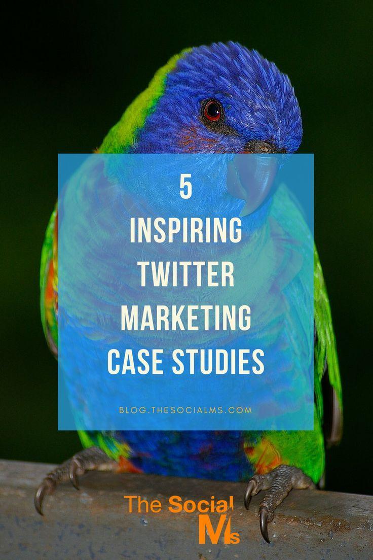 5 Inspiring Twitter Marketing Case Studies - The Social Ms
