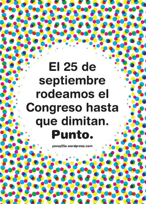 Cartel 25S Rodea el Congreso
