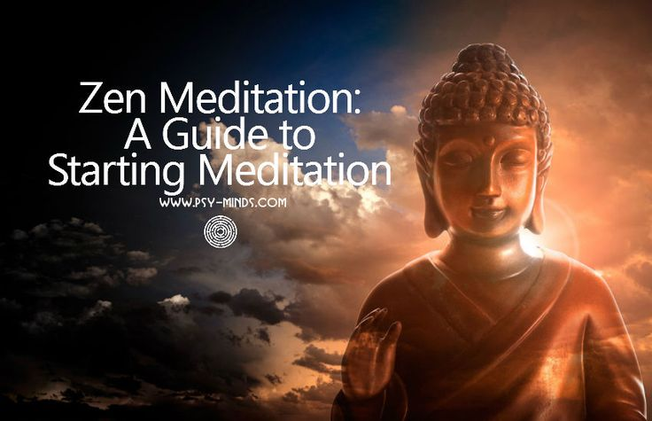 Zen Meditation  A Guide to Starting Meditation - via @psyminds17