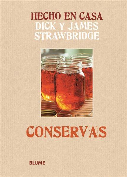 Conservas / Dick y James Strawbridge