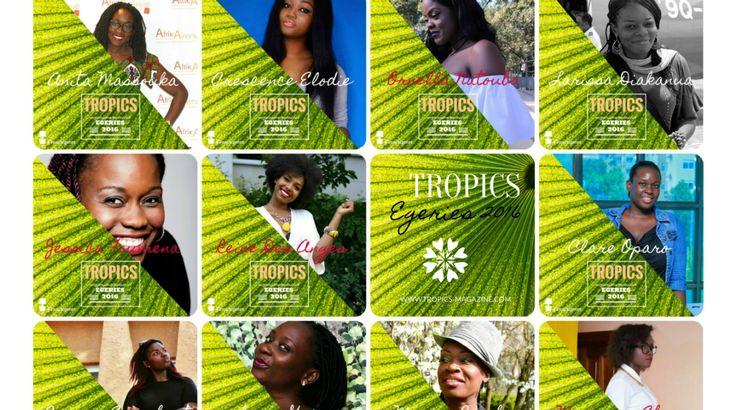 Meet the #TropicsEgeries 2016 by Tropics Magazine