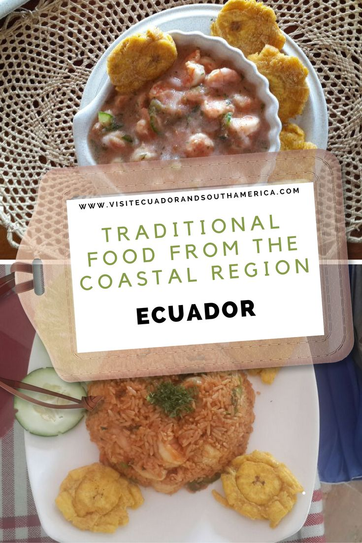 Some suggestions of the best traditional dishes you can and should taste while you visit the coastal region of Ecuador.