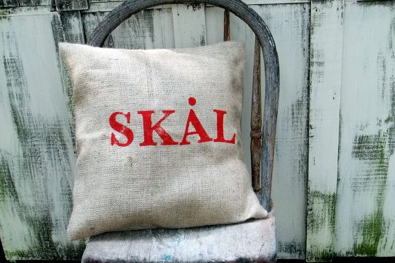 skal... to your health...   #swedish stamped eco friendly and recycled shabby burlap #pillow