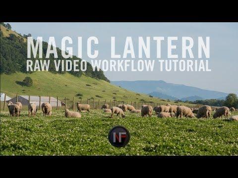 ▶ Magic Lantern - Raw Video Workflow Tutorial - YouTube