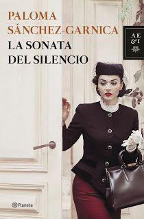 LEÍDO  30/8/2016 La sonata del silencio.- Paloma Sánchez- Garnica