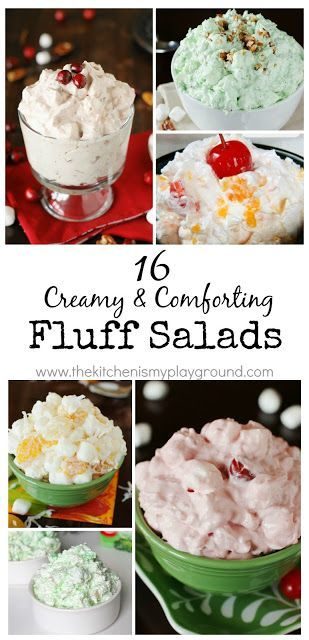 16 Creamy & Comforting Fluff Salads ~ 16 variations of everyone's favorite creamy comfort food!   #fluff #fluffsalad www.thekitchenismyplayground.com