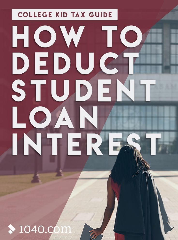 College kid tax guide how to deduct student loan interest